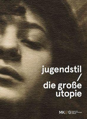 Jugendstil – Die grosse Utopie von Banz,  Claudia, Beiersdorf,  Leonie, Schulze,  Sabine