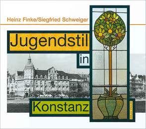 Jugendstil in Konstanz von Finke,  Heinz, Schweiger,  Siegfried