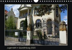 Jugendstil in Quedlinburg (Wandkalender 2020 DIN A4 quer) von Jürgens,  Jens