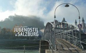 Jugendstil in Salzburg von Breuste,  Jana