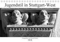 Jugendstil in Stuttgart-West (Tischkalender 2018 DIN A5 quer) von Furkert,  Nicola