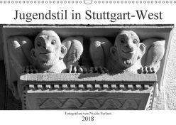 Jugendstil in Stuttgart-West (Wandkalender 2018 DIN A3 quer) von Furkert,  Nicola