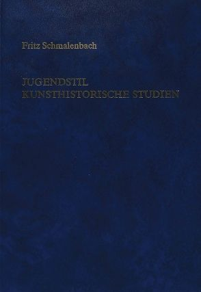 Jugendstil- Kunsthistorische Studien von Schmalenbach,  Susi