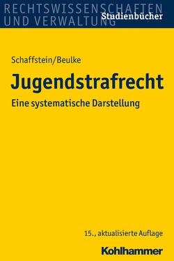 Jugendstrafrecht von Beulke,  Werner, Schaffstein,  Friedrich, Swoboda,  Sabine