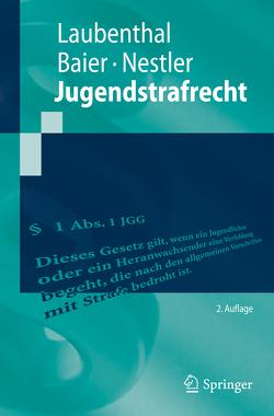 Jugendstrafrecht von Baier,  Helmut, Laubenthal,  Klaus, Nestler,  Nina