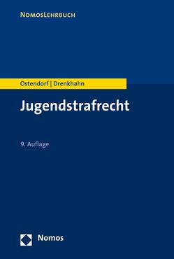 Jugendstrafrecht von Drenkhahn,  Kirstin, Ostendorf,  Heribert