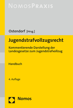 Jugendstrafvollzugsrecht von Ostendorf,  Heribert