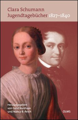 Jugendtagebücher 1827-1840 von Nauhaus,  Gerd, Reich,  Nancy B., Schumann,  Clara
