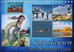 Jugoslawien – Mein verlorenes Land (Tischkalender 2019 DIN A5 quer) von Knezevic,  Dejan