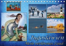 Jugoslawien – Mein verlorenes Land (Tischkalender 2021 DIN A5 quer) von Knezevic,  Dejan