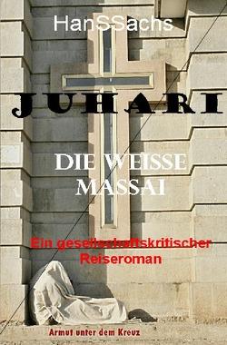 Juhari, die weiße Massai von Sachs,  Hans