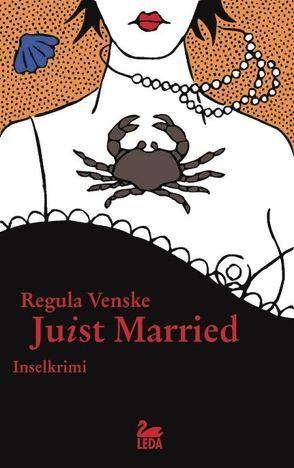 Juist married von Venske,  Regula