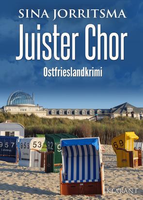 Juister Chor. Ostfrieslandkrimi von Jorritsma,  Sina