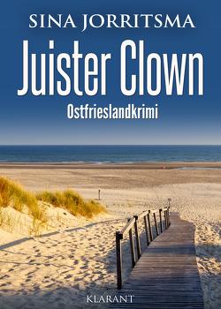 Juister Clown. Ostfrieslandkrimi von Jorritsma,  Sina
