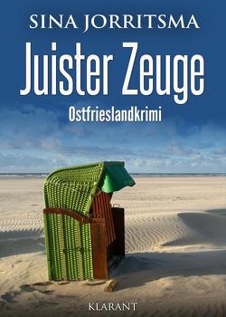 Juister Zeuge. Ostfrieslandkrimi von Jorritsma,  Sina