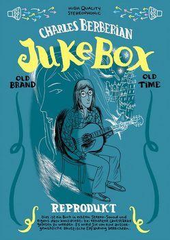 Jukebox von Berbérian,  Charles, Budde,  Martin