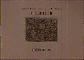Jul Miller von Meckel,  Christoph, Steffens,  Hans Hermann