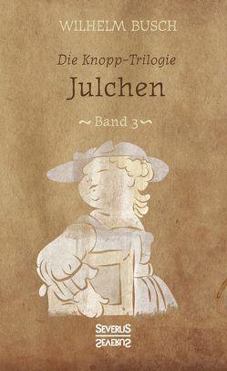 Julchen von Busch,  Wilhelm