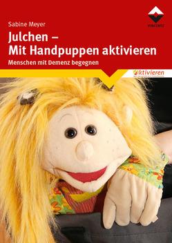 Julchen – Mit Handpuppen aktivieren von Meyer,  Sabine