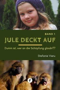 Jule deckt auf – Band 1 von Vieru,  Stefanie