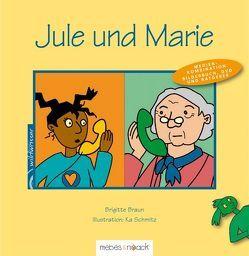 Jule und Marie von Braun,  Brigitte, Schmitz,  Ka