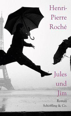 Jules und Jim von Klobusiczky,  Patricia, Roché,  Henri-Pierre