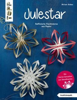 Julestar. Die Sterne-Sensation aus Skandinavien von Klobes,  Miriam
