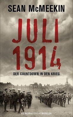 Juli 1914 von McMeekin,  Sean