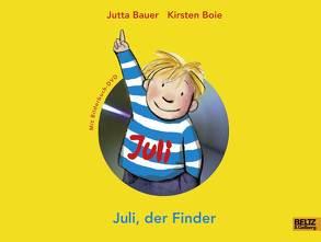 Juli, der Finder von Bauer,  Jutta, Boie,  Kirsten