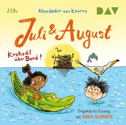 Juli und August – Krokodil über Bord! von Aljinovic,  Boris, von Knorre,  Alexander