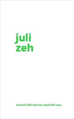 Juli Zeh von Ewenz,  Gabriele, Zeh,  Juli