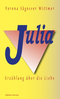 Julia von Sägesser Wittmer,  Verena