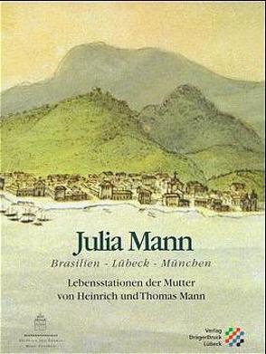 Julia Mann von Sene,  Maria A, Strauss,  Dieter
