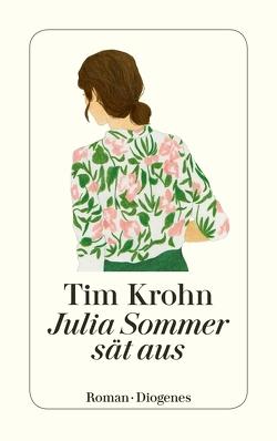 Julia Sommer sät aus von Krohn,  Tim