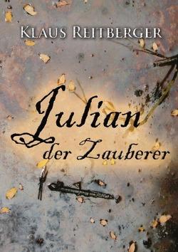 Julian der Zauberer von Reitberger,  Klaus