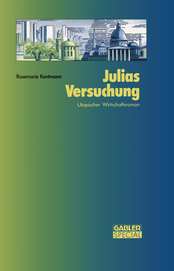Julias Versuchung von Kentmann,  Rosemarie