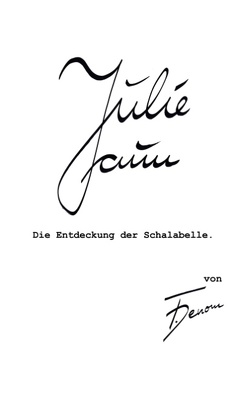 Julie Faun von Denom,  F.