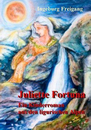 Juliette Fortuna von Freigang,  Ingeburg