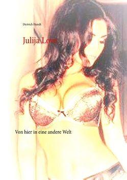 Julija Love von Hundt,  Dietrich