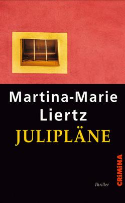 Julipläne von Liertz,  Martina-Marie