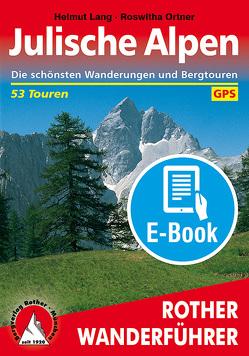 Julische Alpen (E-Book) von Lang,  Helmut, Ortner,  Roswitha