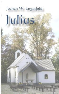 Julius von Engstfeld,  Jochen W.