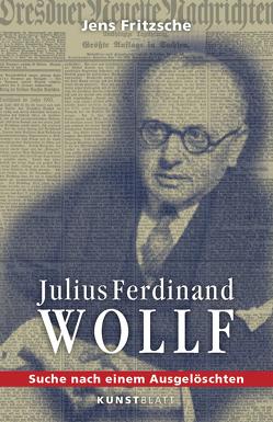 Julius Ferdinand Wollf von Atanassow,  Alexander, Fritzsche,  Jens, Vogel,  Prof. Dr. Klaus
