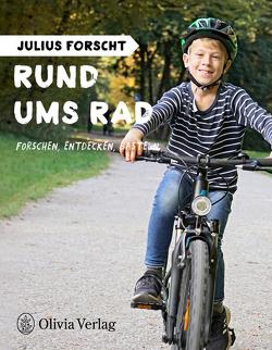 Julius forscht – Rund ums Rad von Koenig,  Michael