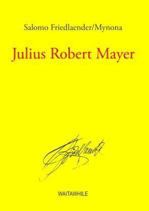 Julius Robert Mayer von Friedlaender,  Salomo, Geerken,  Hartmut, Thiel,  Detlef