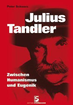 Julius Tandler von Schwarz,  Peter