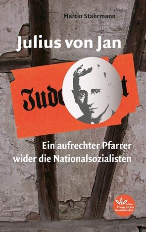 Julius von Jan von Stährmann,  Martin