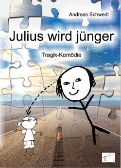 Julius wird jünger von Schwedt,  Andreas