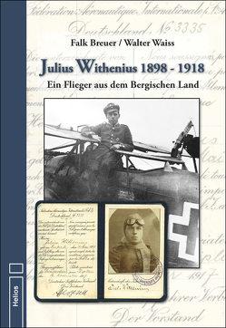 Julius Withenius 1898 – 1918 von Breuer,  Falk, Waiss,  Walter