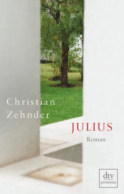 Julius von Zehnder,  Christian